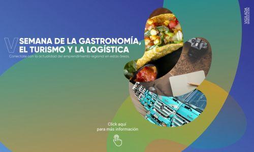 V Semana de la Gastronomía, el Turismo y la Logística